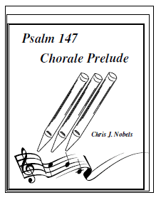 Chorale Prelude - Psalm 147