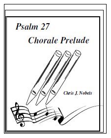 Psalm 27 - Chorale Prelude