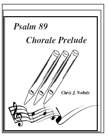 Chorale Prelude - Psalm 89