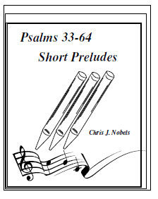 Preludes for Psalms 33 - 64