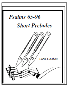Preludes for Psalms 65 - 96