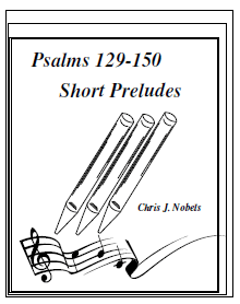 Preludes for Psalms 129 - 150