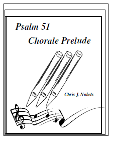 Prelude and Chorale - Psalm 51