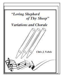 Variations and Chorale - Loving Shepherd of Thy Sheep